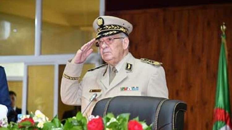 رئيس الأركان الجزائري: لا خوف على البلاد ولا على مستقبلها