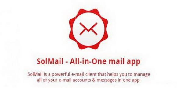 مدیریت تمامی ایمیل های شما با SolMail All-in-One mail + دانلود نرم افزار اندروید