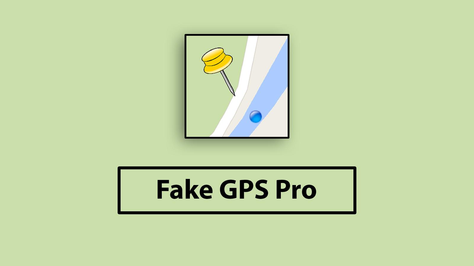 دانلود Fake GPS/ موقعیت مکانی خود را جعل کنید