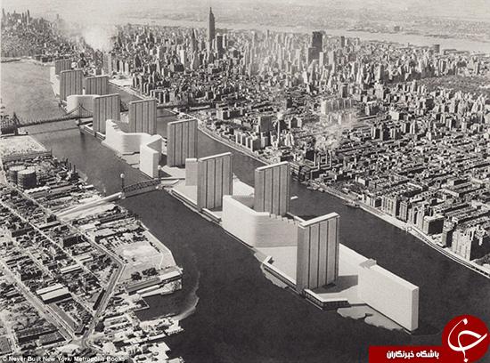 نیویورکی که هیچ وقت ساخته نشد +تصاویر