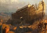 باشگاه خبرنگاران - ساخت کشتی حضرت نوح (ع) چند قرن طول کشید؟