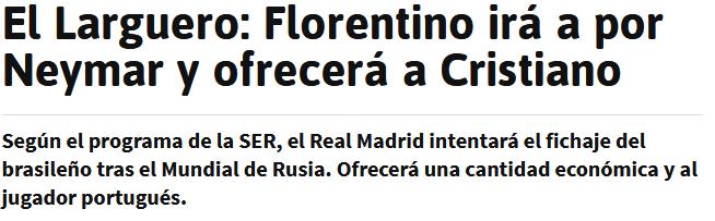 ال لارگورو:فلورنتینو ،کریستیانو را می دهد تا نیمار را بگیرد