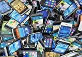 جزئیات اجرای مرحله سوم طرح رجیستری/رشد 160 درصدی واردات رسمی تلفن همراه
