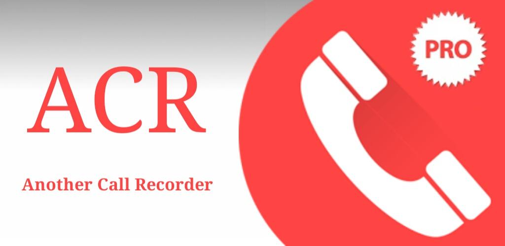 دانلود Call Recorder ACR برای اندروید ؛ پرطرفدارترین نرم افزار ضبط مکالمات