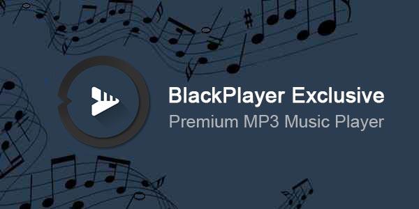 دانلود BlackPlayer EX پلیری قدرتمند و با سابقه برای گوشی شما