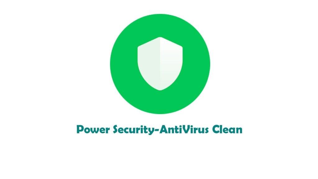 دانلود 1.2.24 Power Security AntiVirus برای اندروید؛ آنتی ویروس قدرتمند،کم حجم با آپدیت رایگان