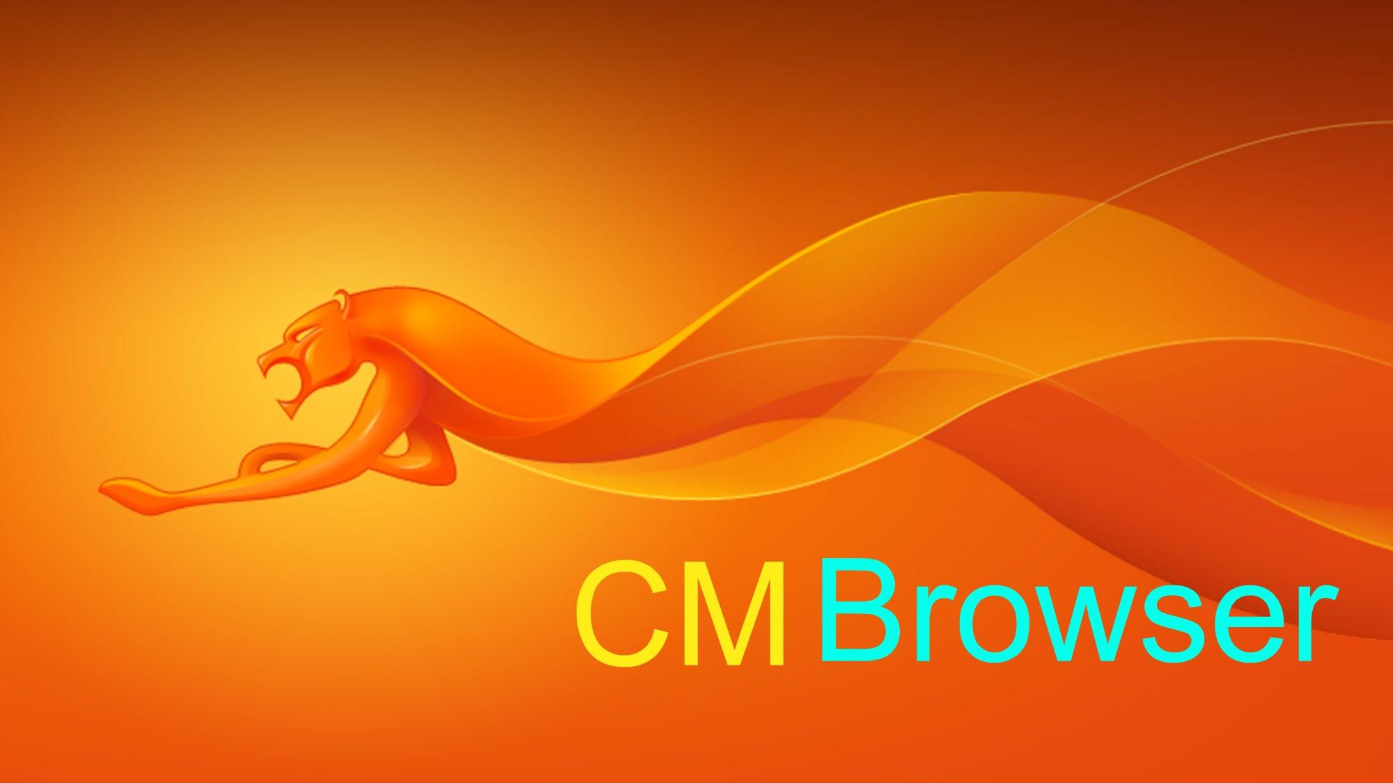 دانلود مرورگر CM Browser  برای اندروید و ios ؛ لذت امنیت و سرعت در وبگردی با برنامهای کمحجم