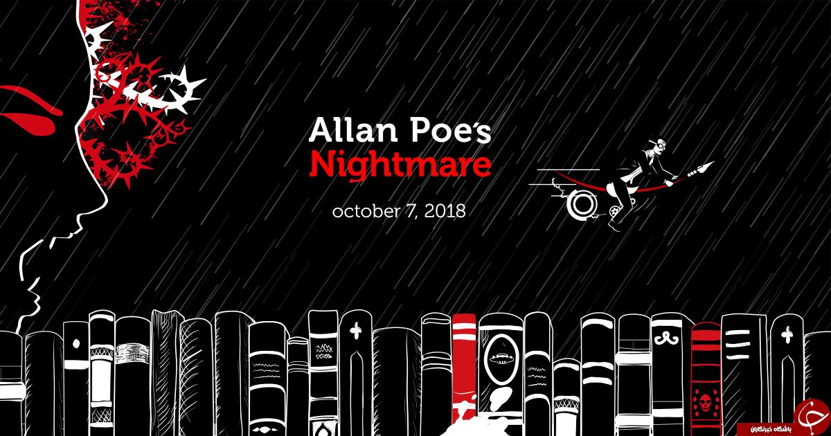 معرفی بازی جذاب و ترسناک Allan Poe's Nightmare +تصاویر
