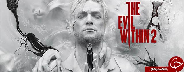 معرفی بازی Evil Within 2