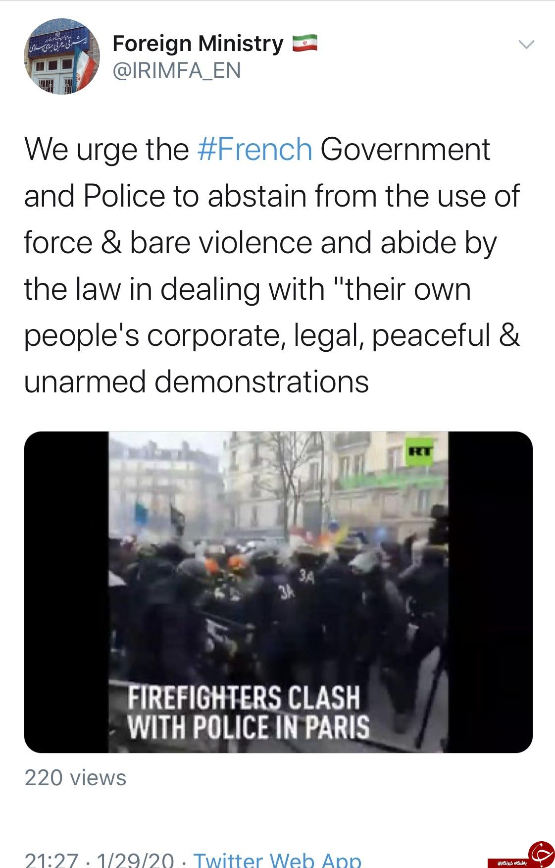 ایران دولت و پلیس فرانسه را به خودداری از کاربرد زور و خشونت علیه تظاهرکنندگان فراخواند