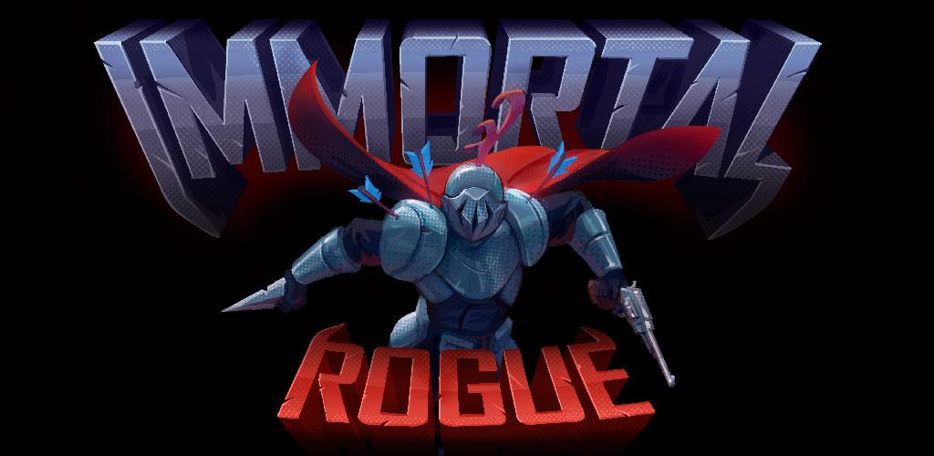 """دانلود Immortal Rogue 3.9.6 – بازی اکشن جذاب """"جنگجوی فناناپذیر/// دپویی"""