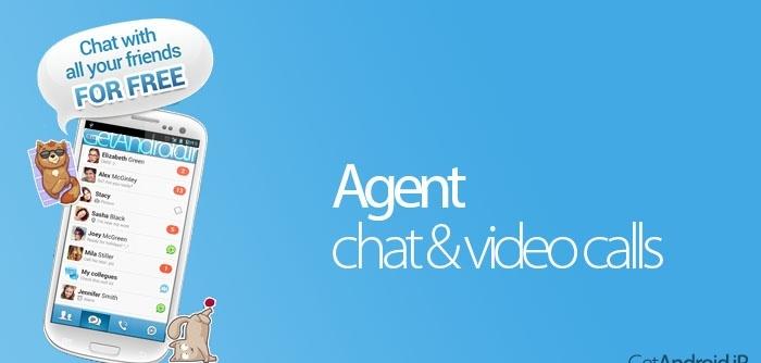 دانلود برنامه Agent: chat & video calls 8.4 - برنامه تماس تصویری رایگان