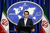 هشدار سخنگوی وزارت خارجه به متجاوزان به قلمرو جمهوری اسلامی ایران