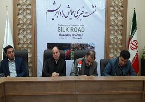 برگزاری همایش بین المللی راه ابریشم گامی موثر برای توسعه استان همدان