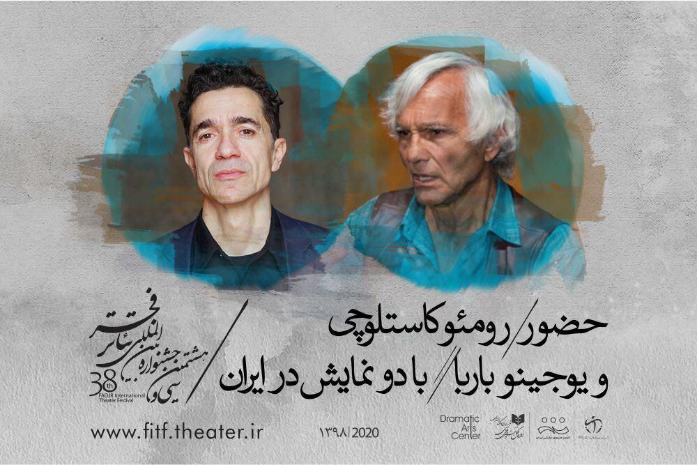 حضور رومئو کاستلوچی و یوجینو باربا با دو نمایش در ایران