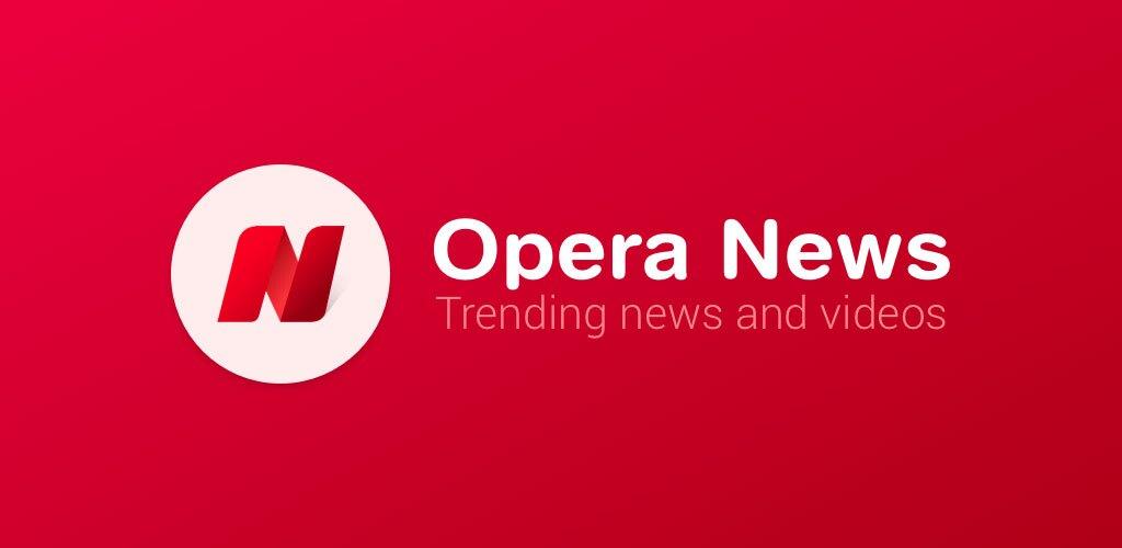 دانلود برنامه Opera News