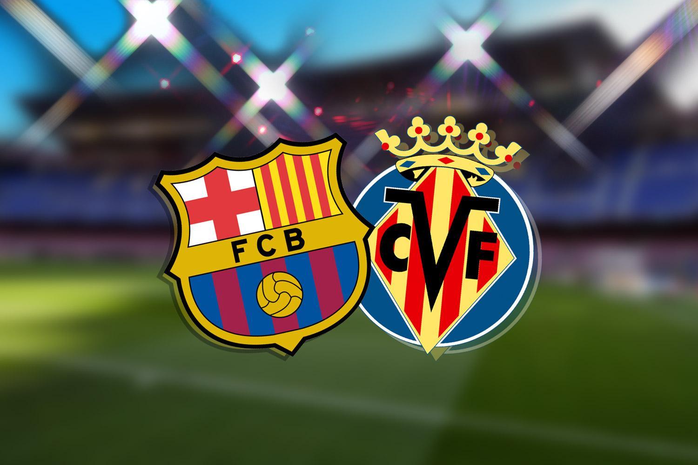 ترکیب بارسلونا و ویارئال مشخص شد