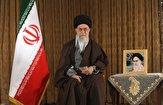 رهبر معظم انقلاب ۱۰ مرداد از رسانه ملی سخنرانی خواهند کرد
